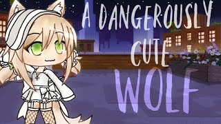 A Dangerously Cute Wolf! - GLMM *(Gacha Life Mini Movie.)*