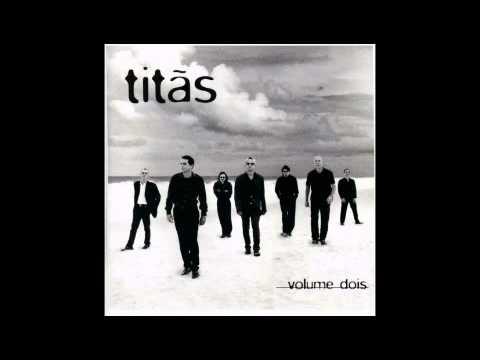 Titãs - Volume Dois - #15 - É Preciso Saber Viver