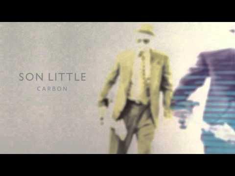 """Son Little - """"Carbon"""" (Full Album Stream)"""