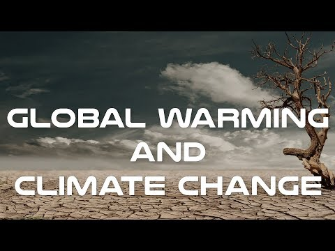 Global Warming and Climate Change Documentary