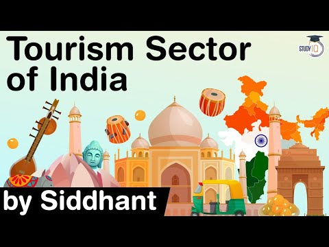 Tourism Sector of India - Potential of tourism in India - Steps required to make India a tourism hub