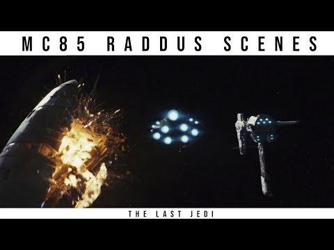 All Raddus Scenes (MC85 Cruiser) -- Star Wars: The Last Jedi