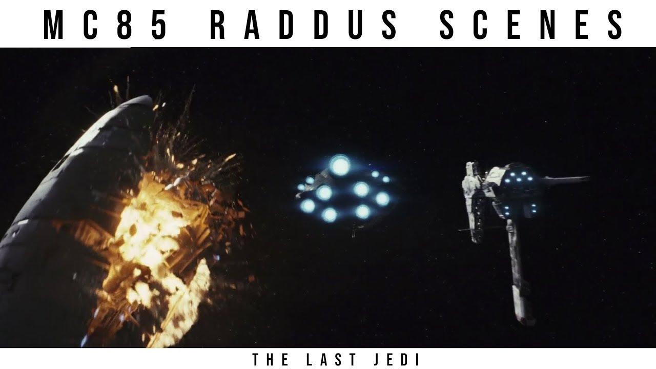All Raddus Scenes Mc85 Cruiser Star Wars The Last Jedi Youtube