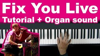 Fix you coldplay tutorial live and organ sound download! - o...