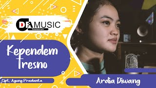 Kependem Tresno - Ardia Diwang [ Pop Version ]