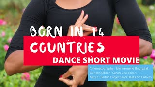 Born in 14 Countries | A DANCE/BOLEADORAS Story | By Sarah Louis-Jean