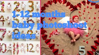 Monthly wise baby photoshoot ideas/1-12 months baby photoshoot ideas for home
