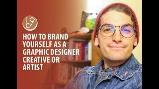 How to Brand Yourself as a Creative Graphic Designer