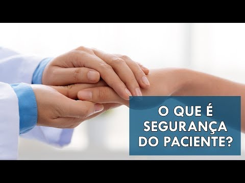 Você sabe o que é Segurança do Paciente?   Sua Saúde na Rede