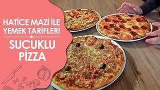 Sucuklu Pizza - Mantarli Pizza - Ton Balikli Pizza Tarifi