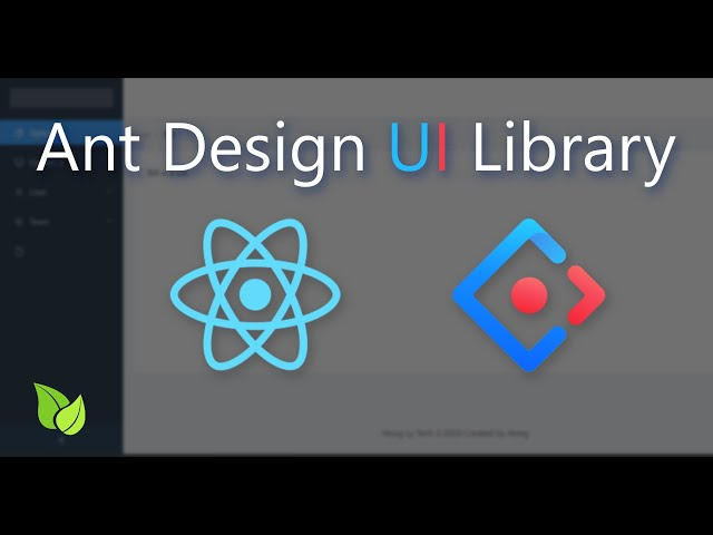 Ant Design - The World's 2nd Most Popular React UI Library