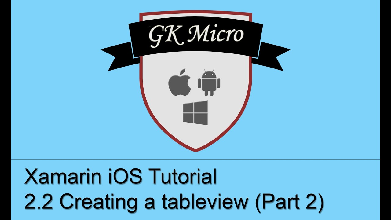 Xamarin iOS Tutorial 2 2 - How to Create and Populate a tableview  (UITableView) - Part 2