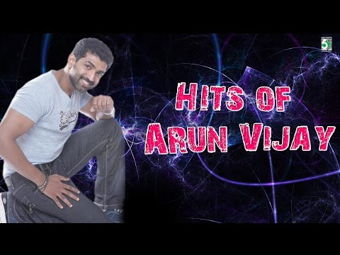Arun Vijay Special Super Hit Audio Jukebox