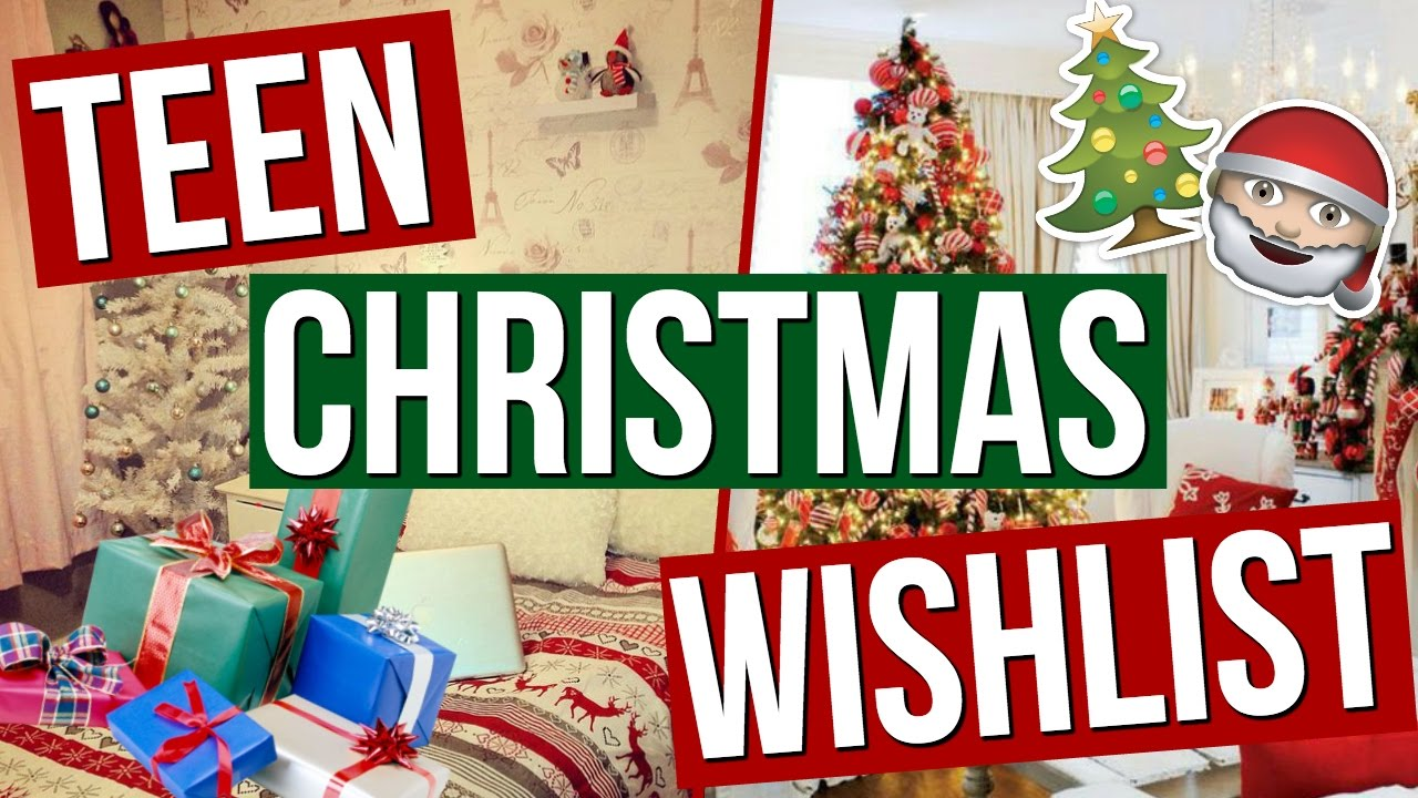 christmas wishlist for teenage girls christmas wishlist 2016 youtube
