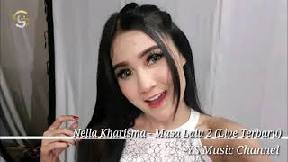 Download Mp3 Nella Kharisma - Masa Lalu 2  Live Terbaru  Om Lagista