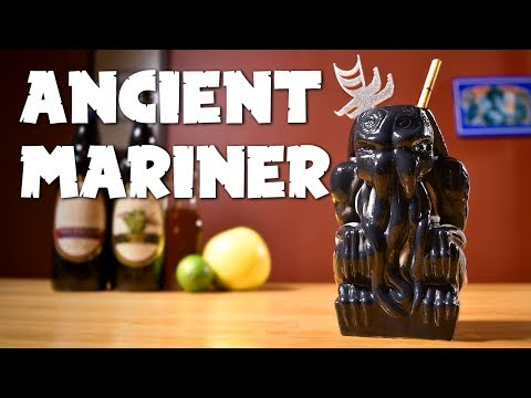 Ancient Mariner - Cthulhu Meets Tiki: Beachbum Berry's Remake of Trader Vic's Navy Grog
