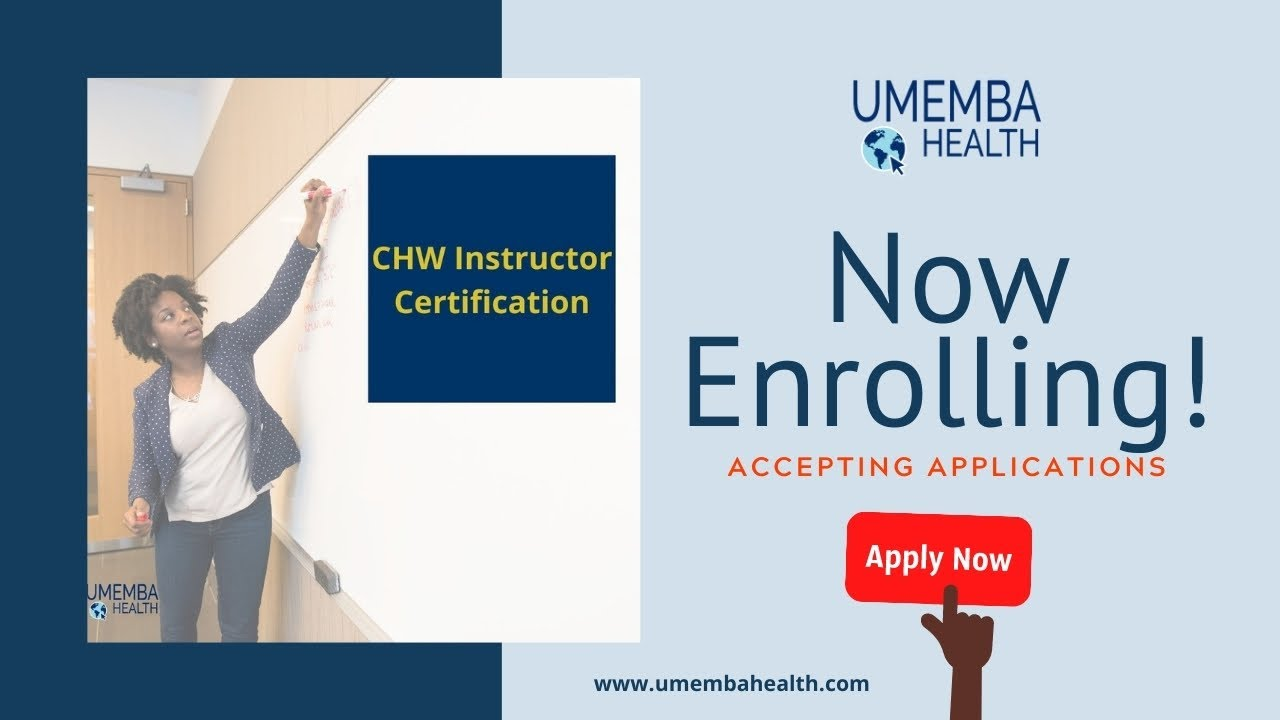 Get certified as a CHW Instructor!