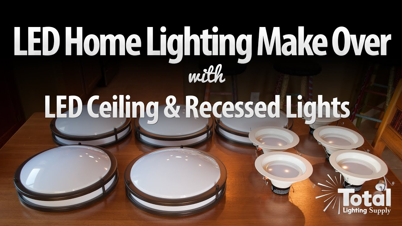 LED Home Lighting Make Over by Total Recessed Lighting  sc 1 st  YouTube & LED Home Lighting Make Over by Total Recessed Lighting - YouTube azcodes.com