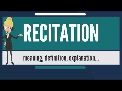 What is RECITATION? What does RECITATION mean? RECITATION meaning,  definition & explanation