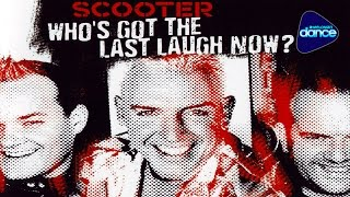 Scooter Who S Got The Last Laugh Now 2005 Full Album