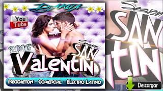 DJ Akua Sesión San Valentin (Febrero 2016) - ♫Reggaeton,Comercial,Electro Latino,EDM,♫