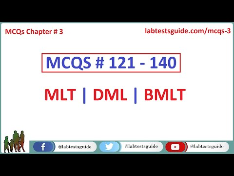 121 - 140 MCQ's and their Answers  For Laboratory Technicians and Technologists