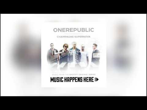 Champagne Supernova  OneRepublic