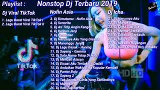 MANTULL KUMPULAN DJ TIKTOK NOFIN ASIA NONSTOP   TERBARU 2019    DIJAMIN ENAK DI DENGAR
