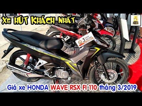 Giá Xe Honda Wave RSX 110 2019 Tháng 3 ▶️ Wave Alpha RSX Phù Hợp Với Người VIỆT 🔴 TOP 5 ĐAM MÊ