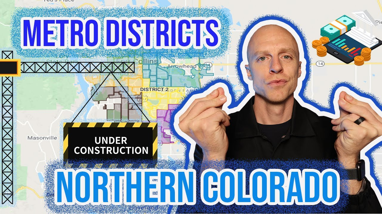 Metro Districts in Northern Colorado | My Property Taxes are WHAT?!