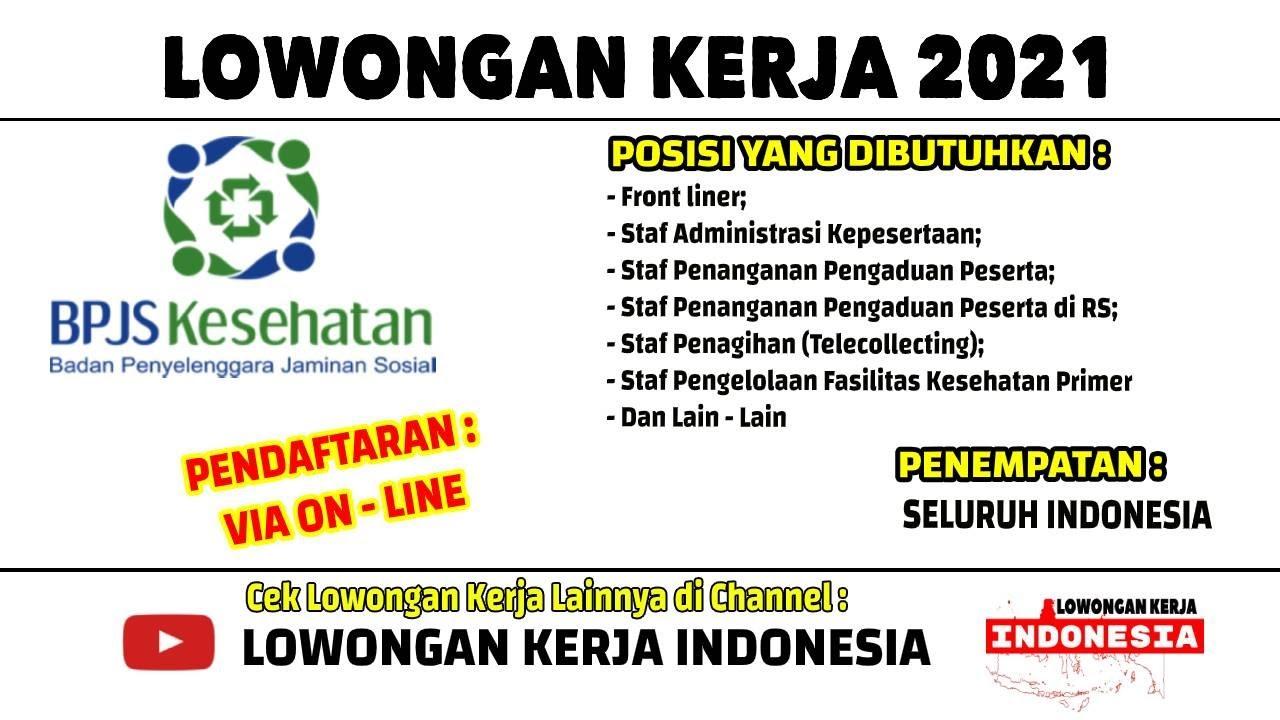 34 Provinsi Rekrutmen Bpjs Kesehatan Lowongan Kerja Januari 2021 Loker Terbaru Hari Ini Youtube