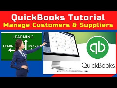 how-to-process-and-manage-suppliers-and-customers-on-quick-books