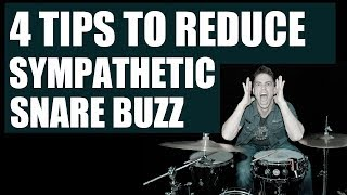 4 WAYS TO REDUCE SYMPATHETIC SNARE BUZZ