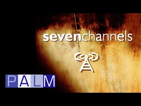 Seven Channels: Superconnected