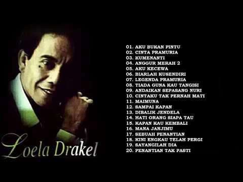 LOELA DRAKEL .... FULL ALBUM TERBAIK