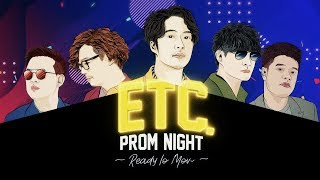 ETC. PROM NIGHT Ready to Move