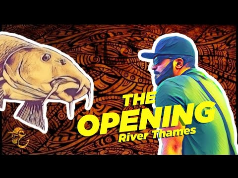 THE OPENING | Thames River Fishing