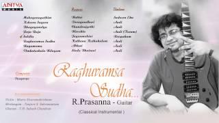 Raghuvamsa Sudha   R Prasanna   Guitar Classical Instrumental