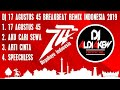 Mantap Dj 17 Agustus 45 Breakbeat Remix Indonesia