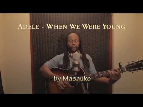 When We Were Young (Masauko cover)