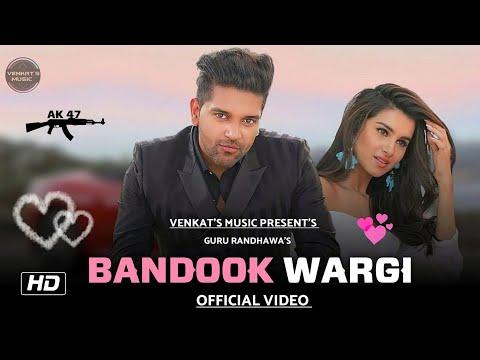 bandook-wargi-:-guru-randhawa-(official-video) -new-punjabi-songs-2020 -venkat's-music-2020