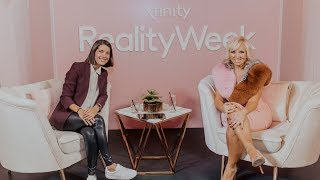 Xfinity Reality Week | Daryn Carp and Margaret Josephs