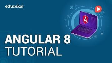 Angular 8 Tutorial | Create Angular Project from Scratch | Angular Training | Edureka