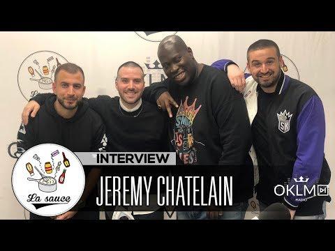 JEREMY CHATELAIN (Star Academy, le rap du 91, Oxmo Puccino, Ed Banger...) - #LaSauce sur OKLM Radio