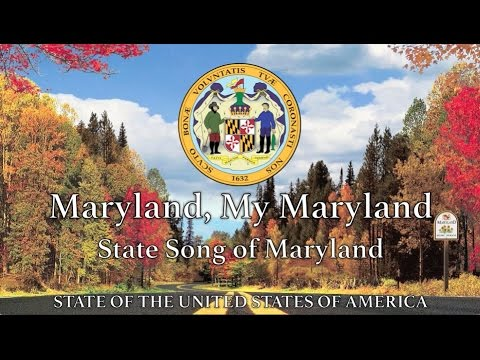 USA State Song: Maryland - 'Maryland, My Maryland'