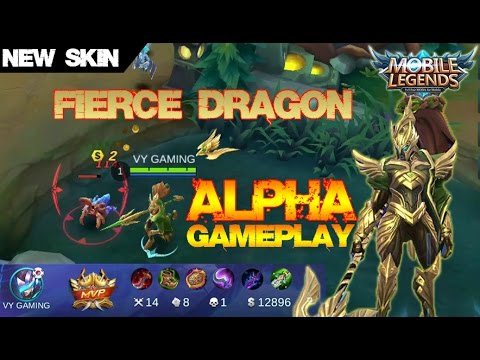 Mobile Legends - New Skin FIERCE DRAGON Alpha Full AD Build and Gameplay [MVP]