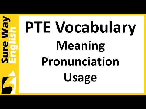PTE Vocabulary Words with Meaning Pronunciation and Usage