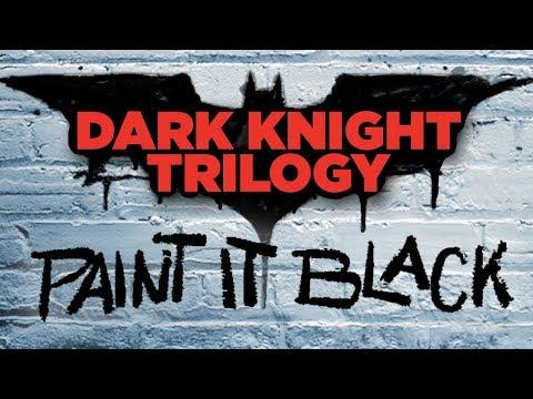 "Dark Knight Trilogy - ""Paint it Black"" Trailer - NewRockstars Breakdowns Coming Soon"