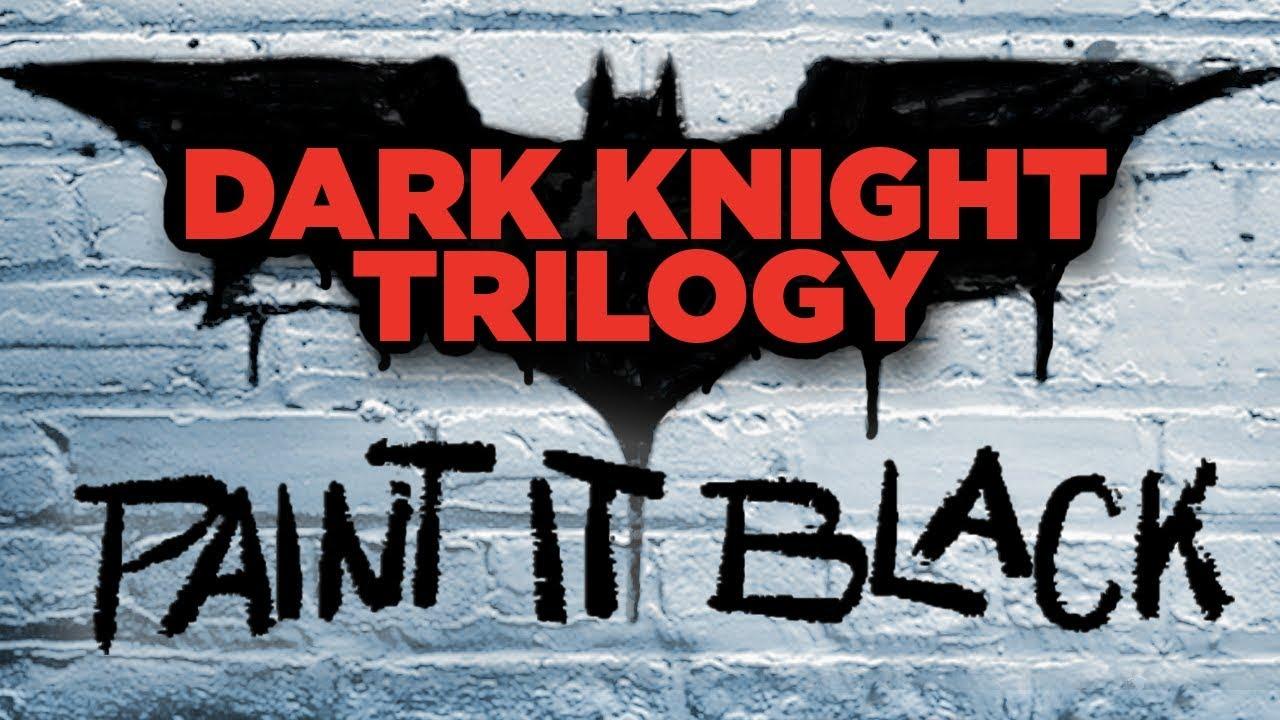dark-knight-trilogy-paint-it-black-trailer-newrockstars-breakdowns-coming-soon