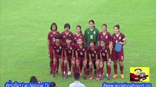 ໄທຍ ເຈິ ລາວ/ไทย พบ ลาว/Lao vs Thai AFF U15 Girls Championship 2019